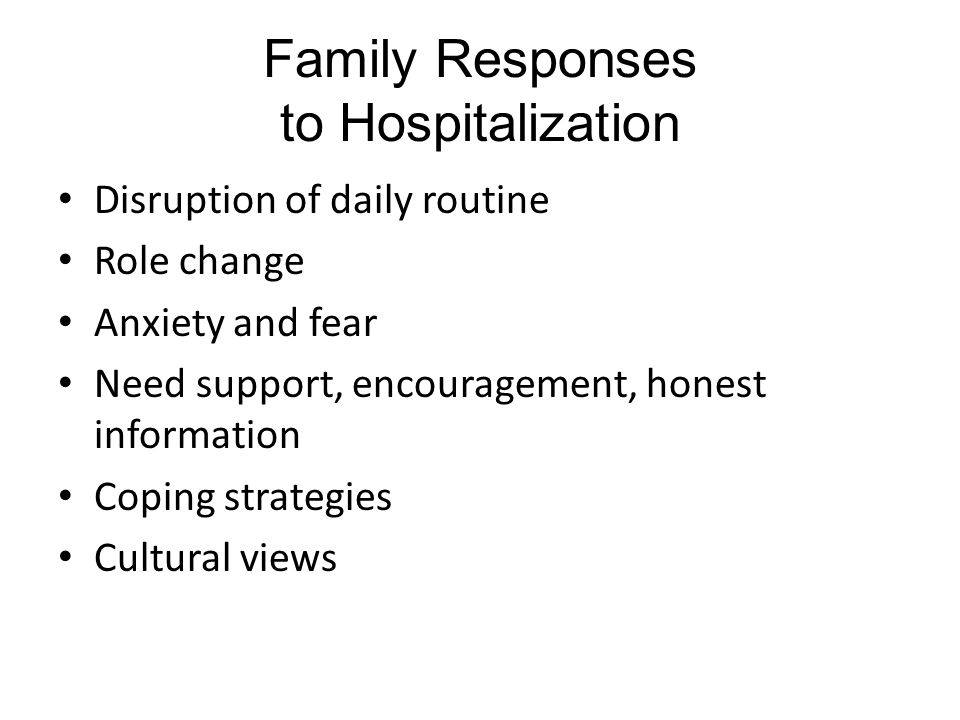 Family Responses to Hospitalization