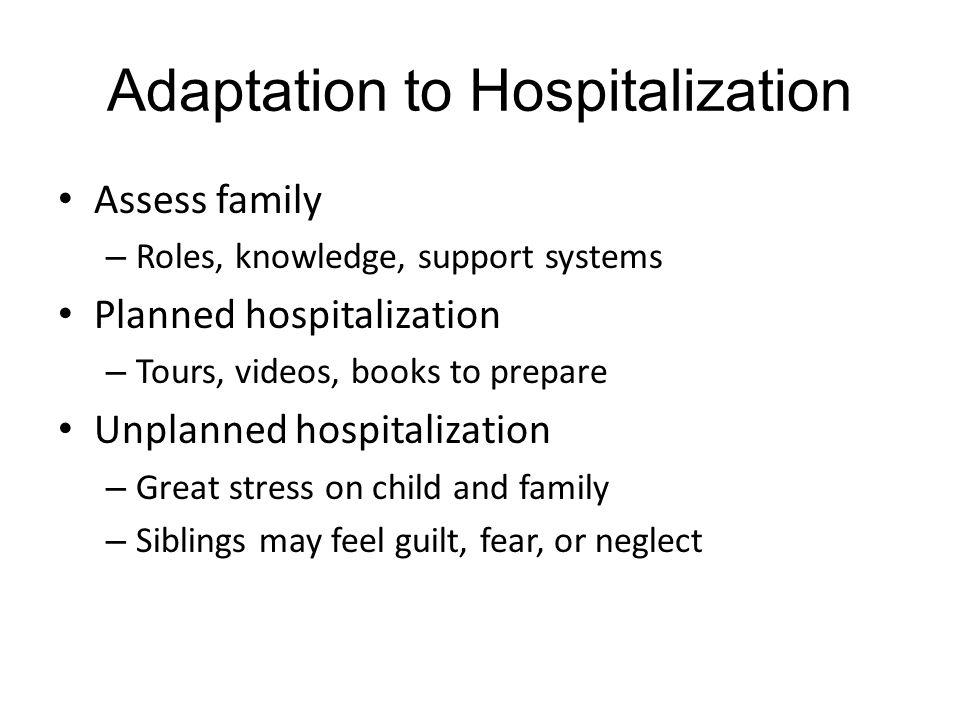 Adaptation to Hospitalization