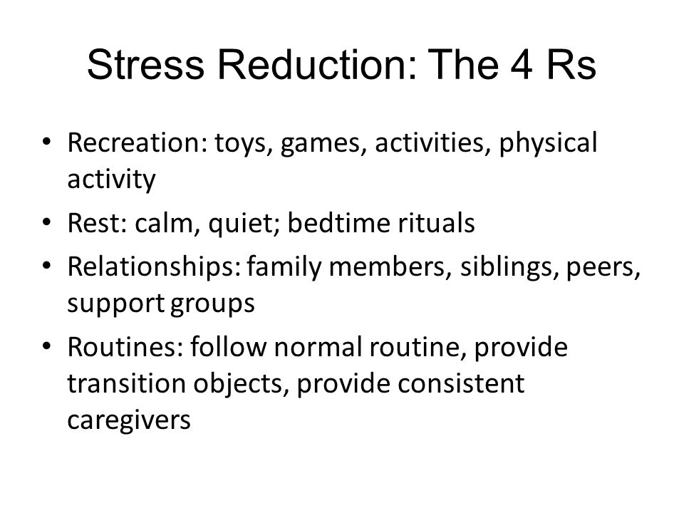 Stress Reduction: The 4 Rs