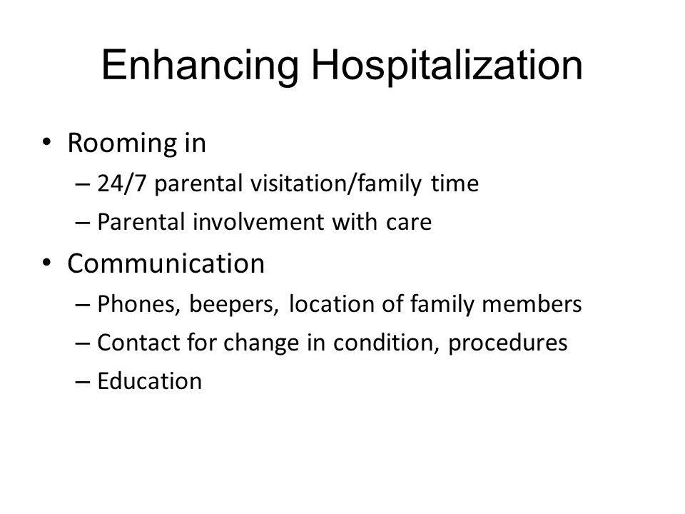 Enhancing Hospitalization