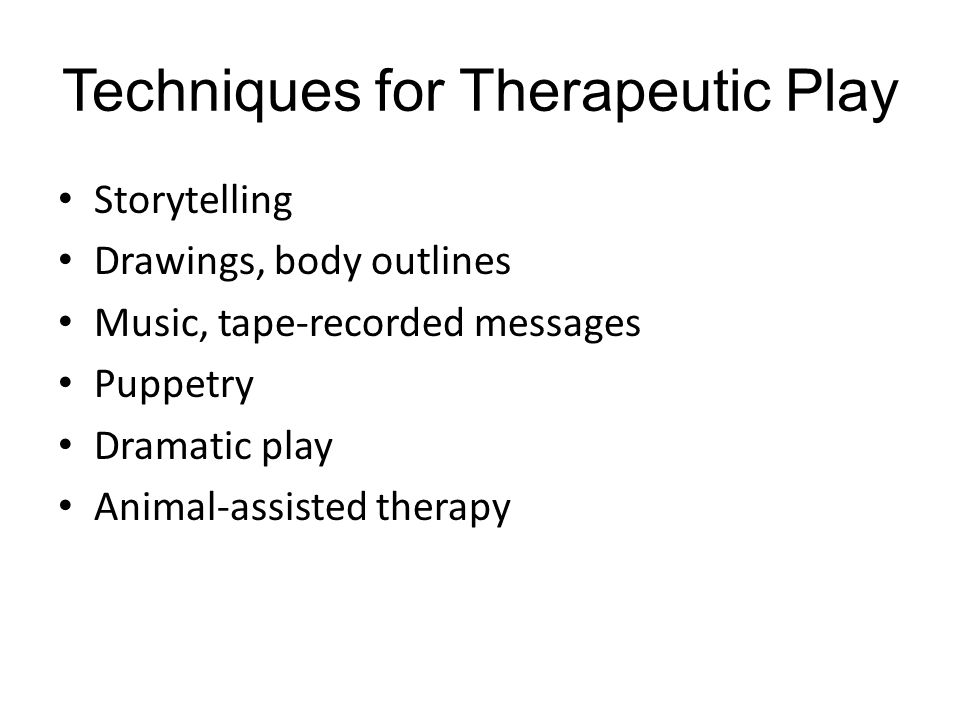 Techniques for Therapeutic Play
