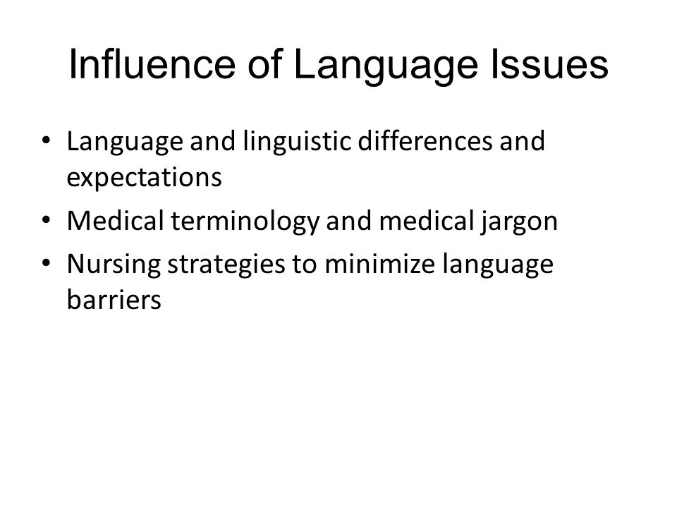 Influence of Language Issues