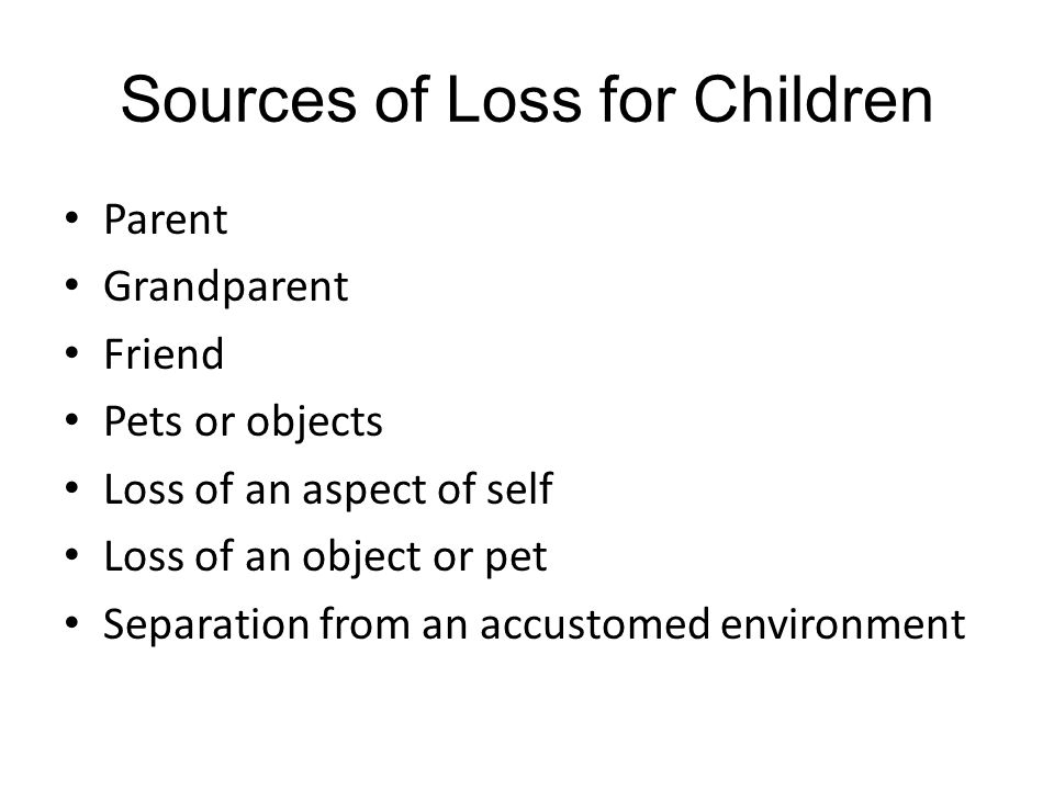 Sources of Loss for Children