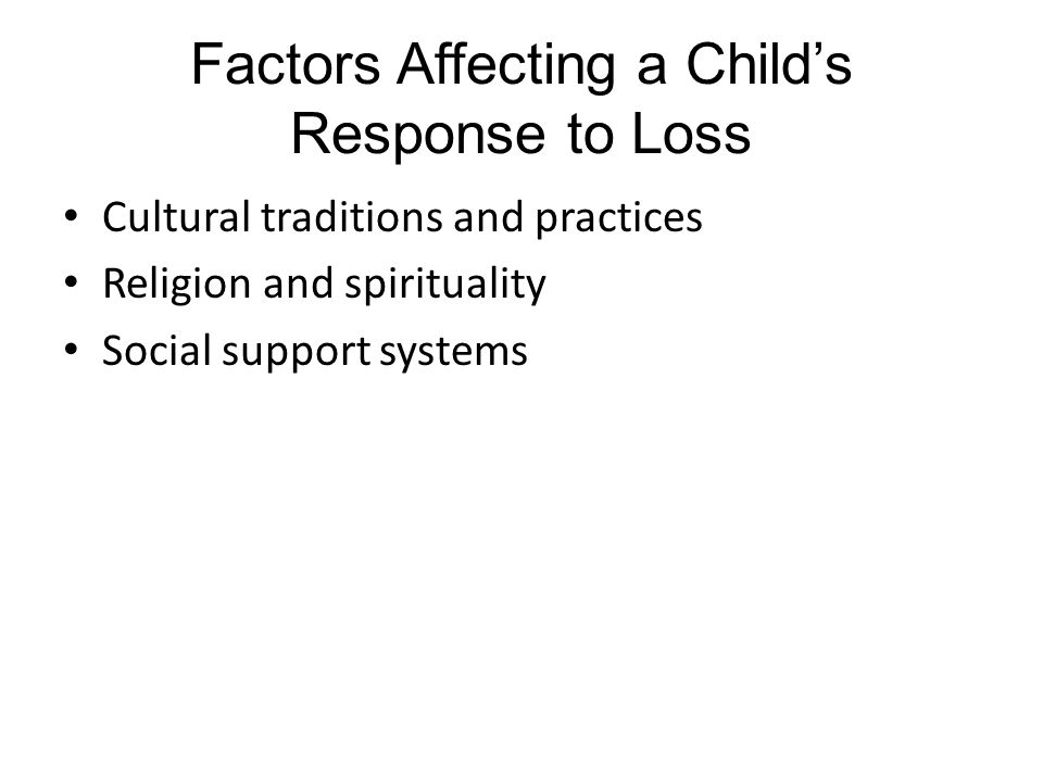 Factors Affecting a Child's Response to Loss