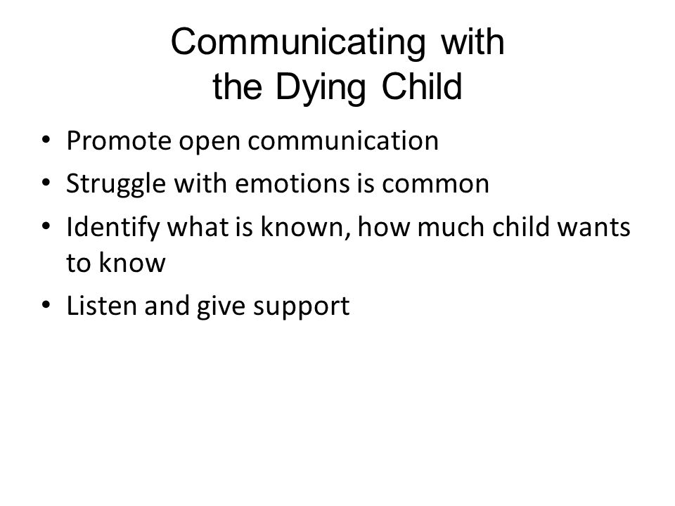 Communicating with the Dying Child