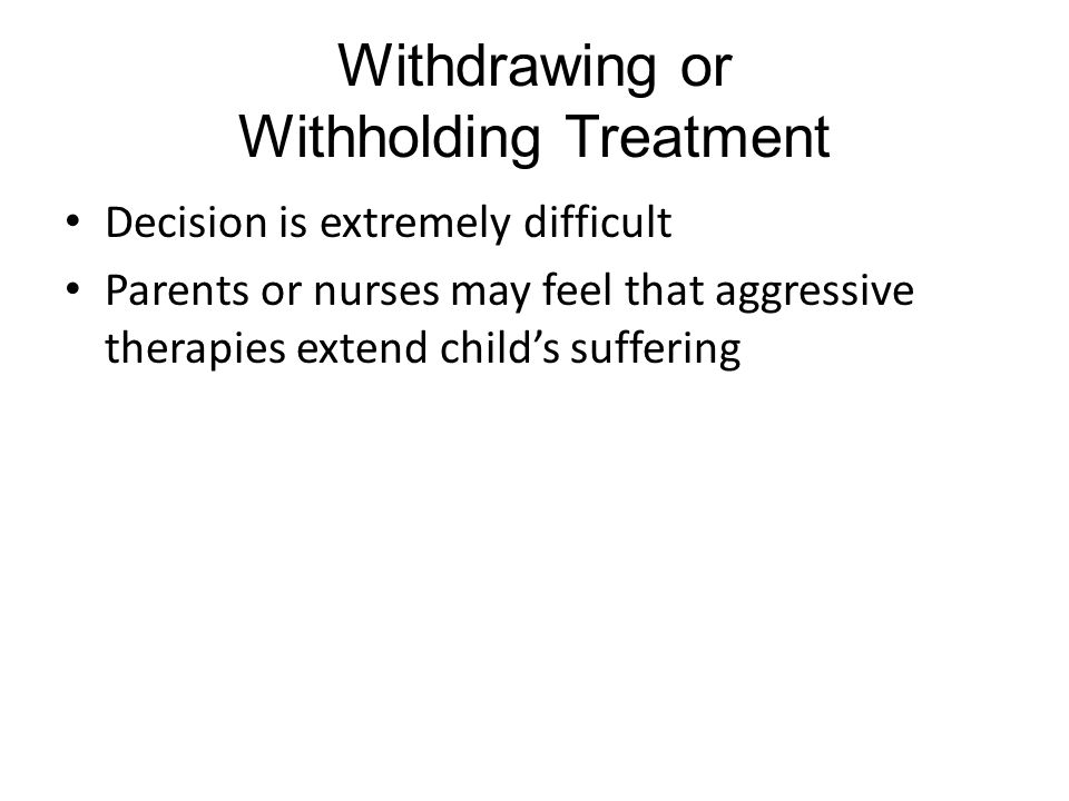 Withdrawing or Withholding Treatment