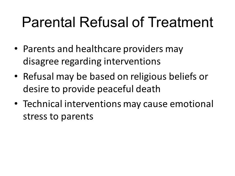 Parental Refusal of Treatment