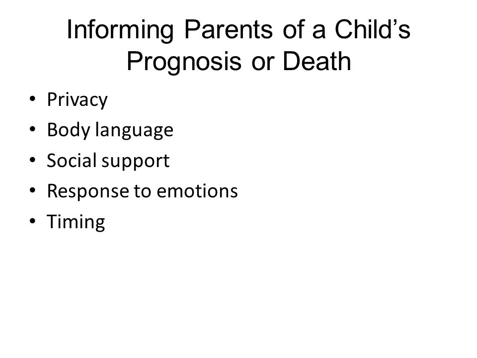 Informing Parents of a Child's Prognosis or Death