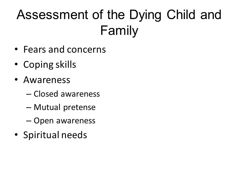 Assessment of the Dying Child and Family