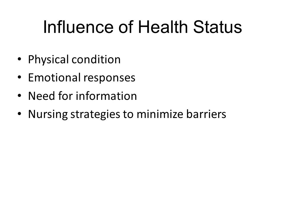 Influence of Health Status