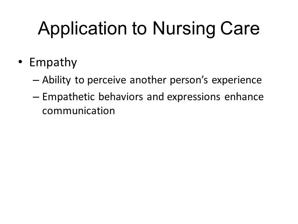 Application to Nursing Care