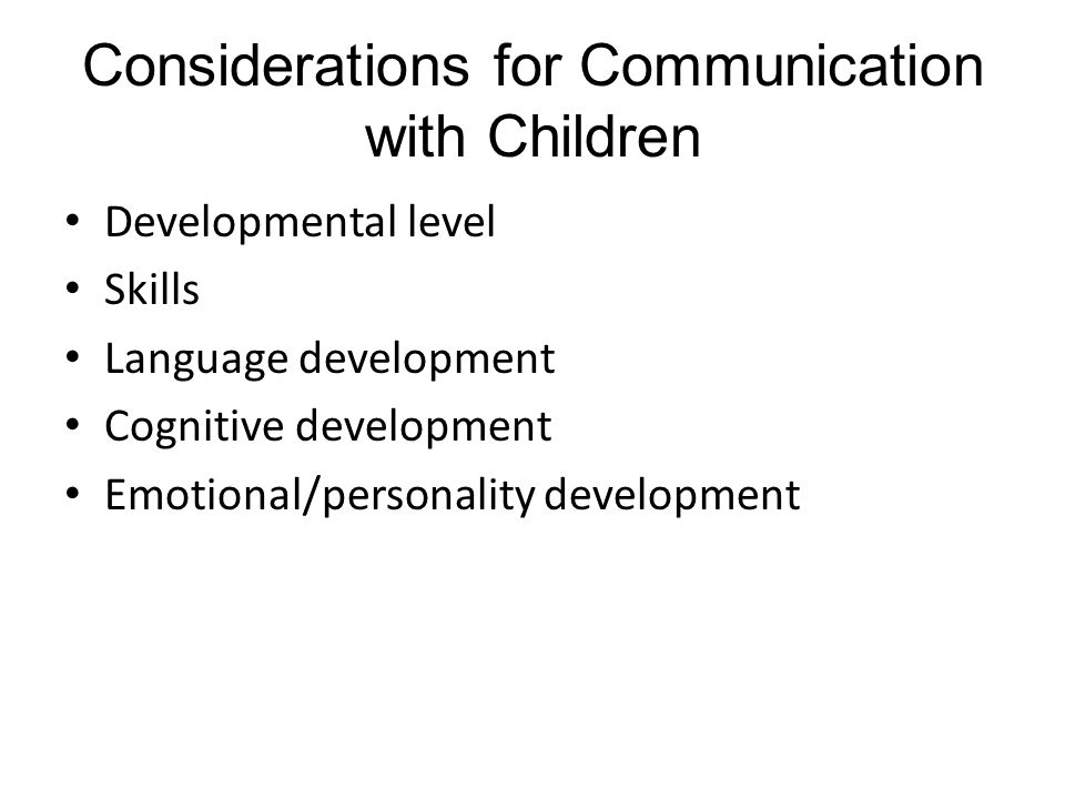 Considerations for Communication with Children