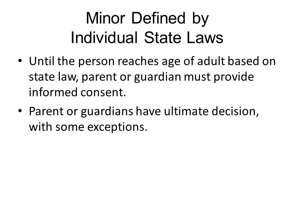 Minor Defined by Individual State Laws
