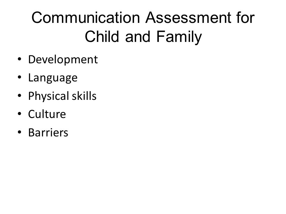 Communication Assessment for Child and Family