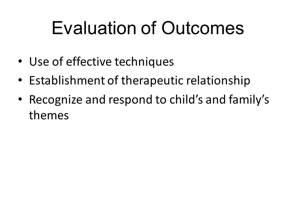 Evaluation of Outcomes