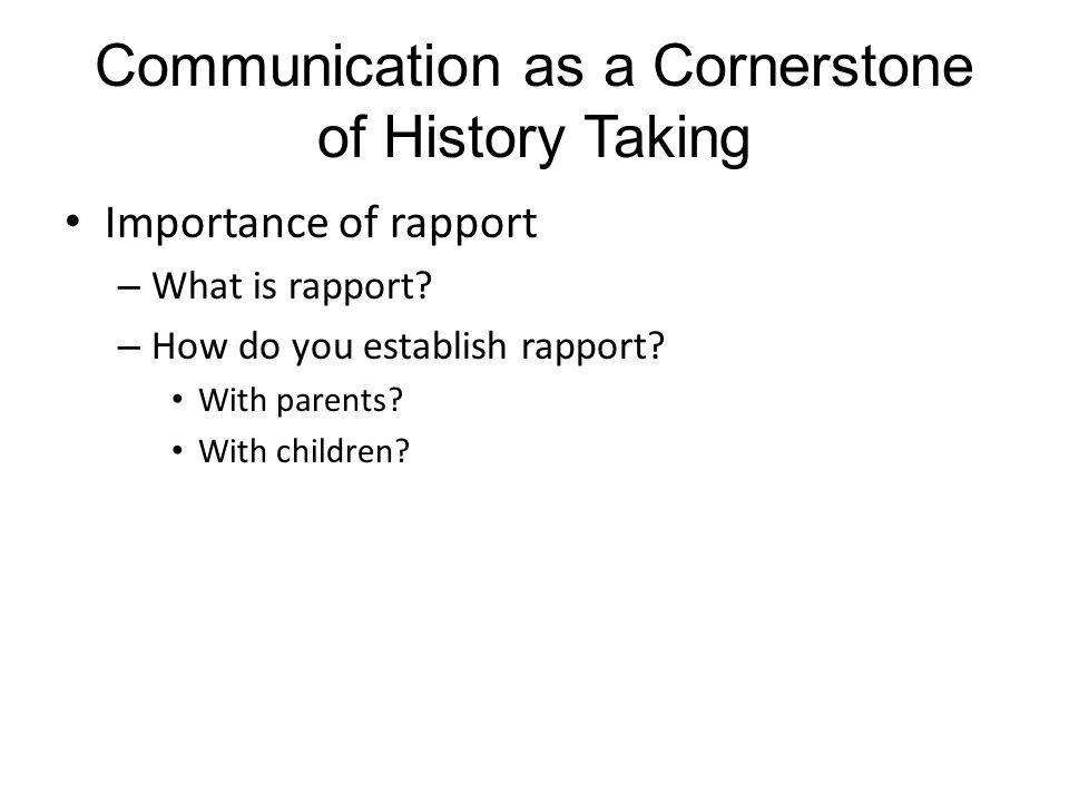 Communication as a Cornerstone of History Taking