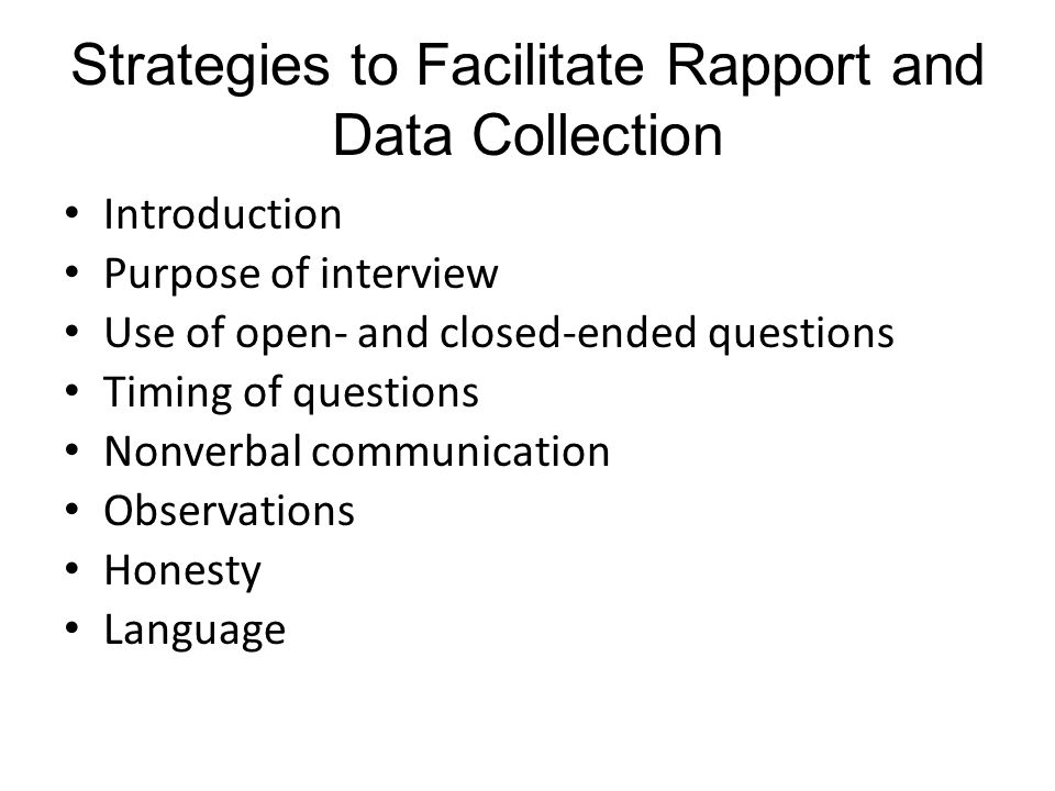 Strategies to Facilitate Rapport and Data Collection