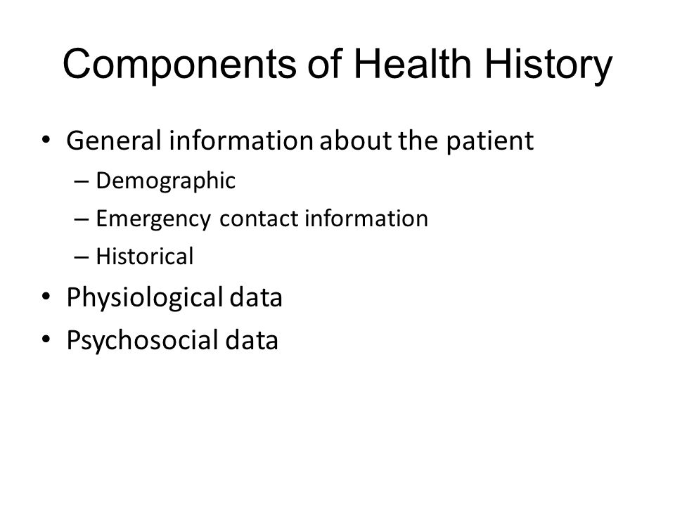 Components of Health History