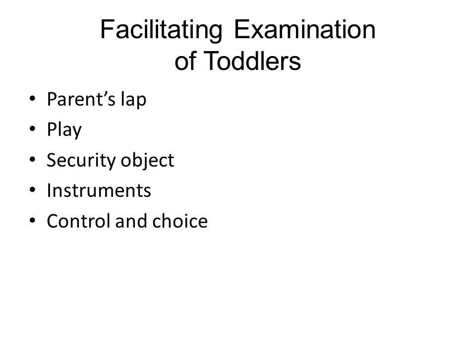 Facilitating Examination of Toddlers