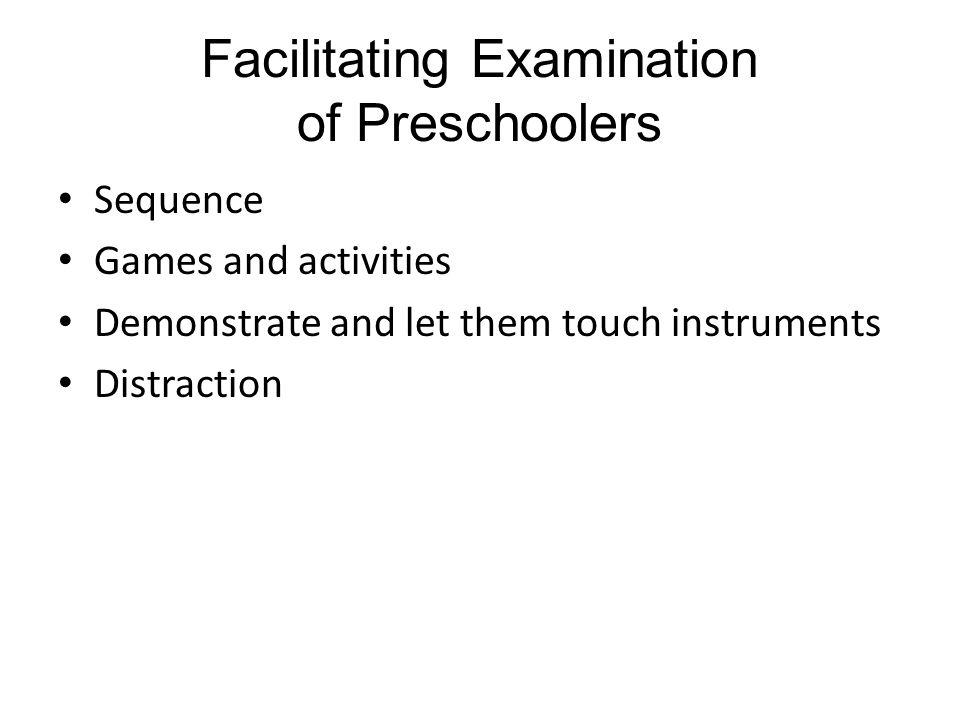 Facilitating Examination of Preschoolers