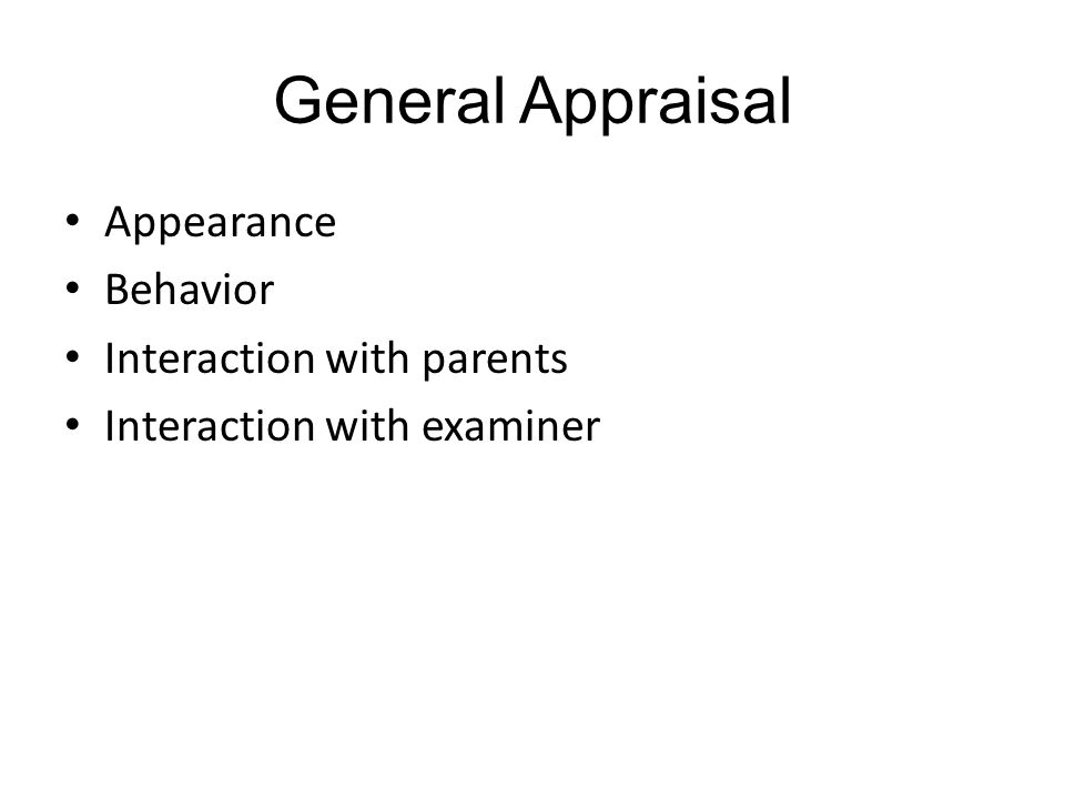 General Appraisal Appearance Behavior Interaction with parents