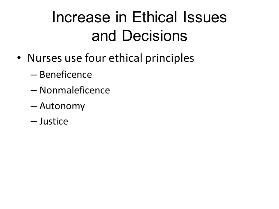 Increase in Ethical Issues and Decisions