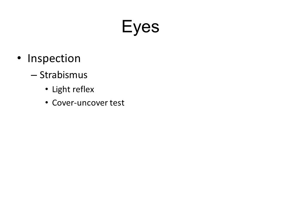 Eyes Inspection Strabismus Light reflex Cover-uncover test