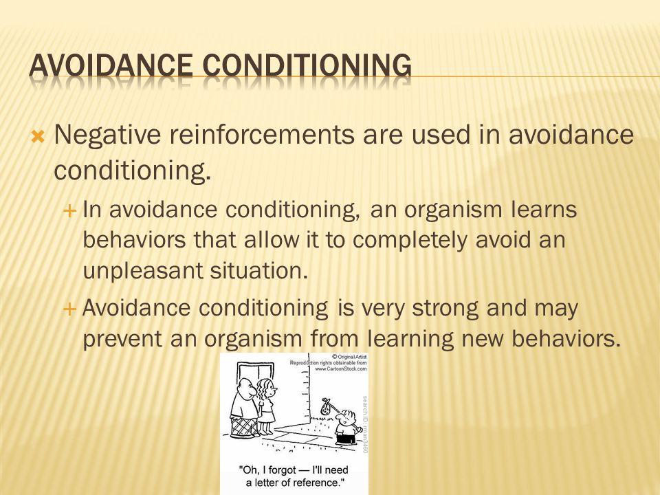 Avoidance conditioning