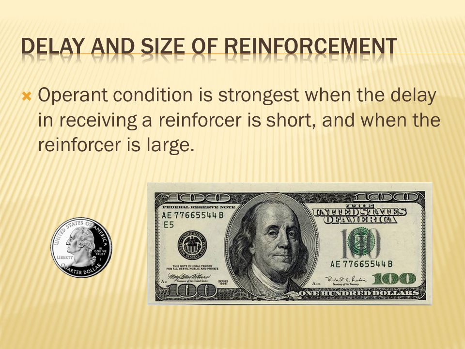 Delay and size of Reinforcement