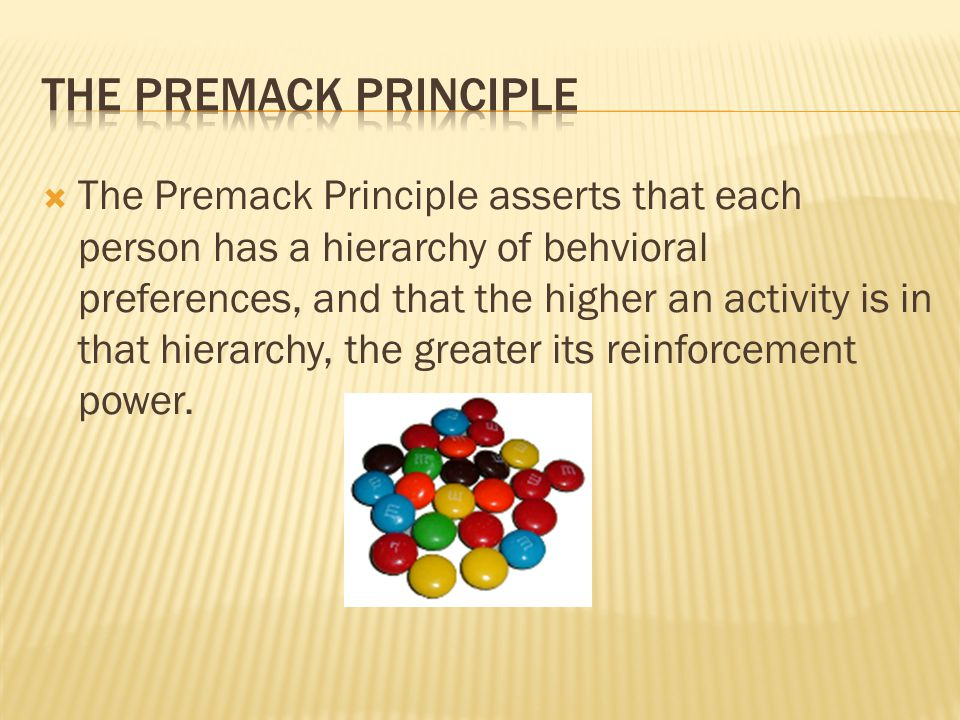 The Premack Principle