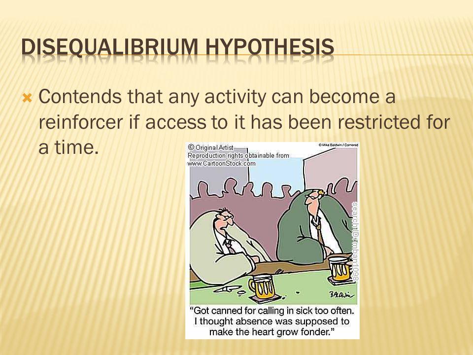 Disequalibrium hypothesis