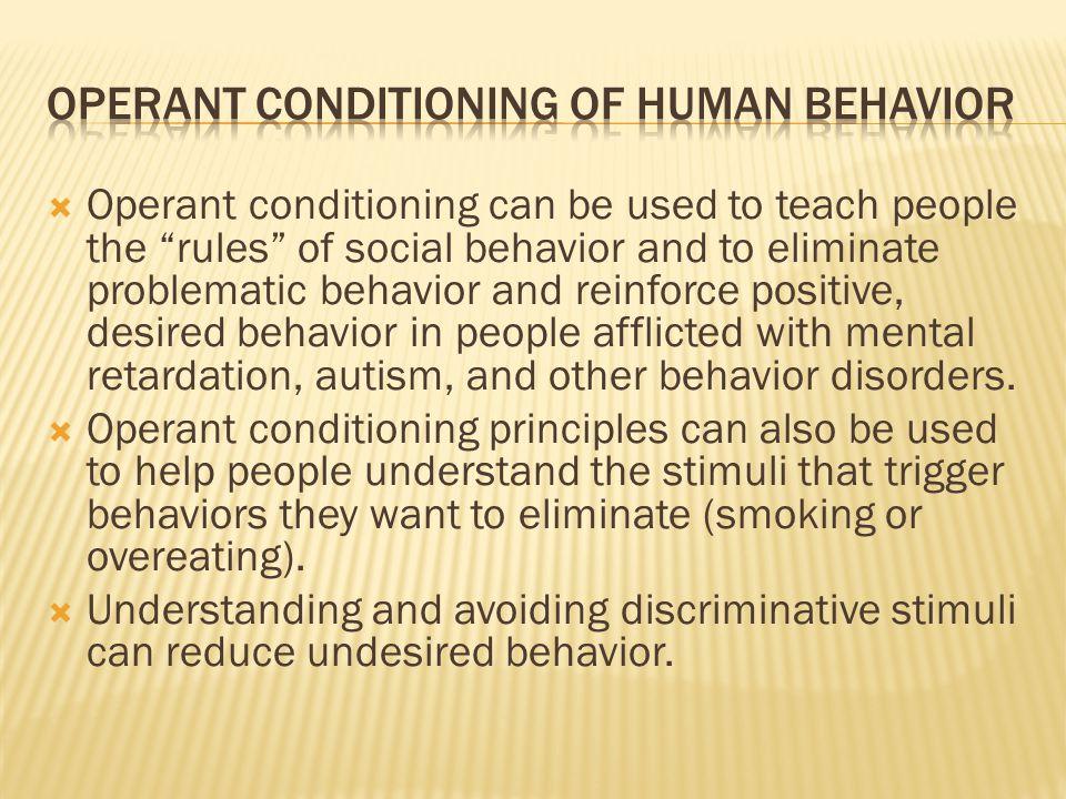 Operant Conditioning of Human Behavior
