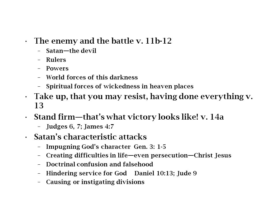 The enemy and the battle v. 11b-12