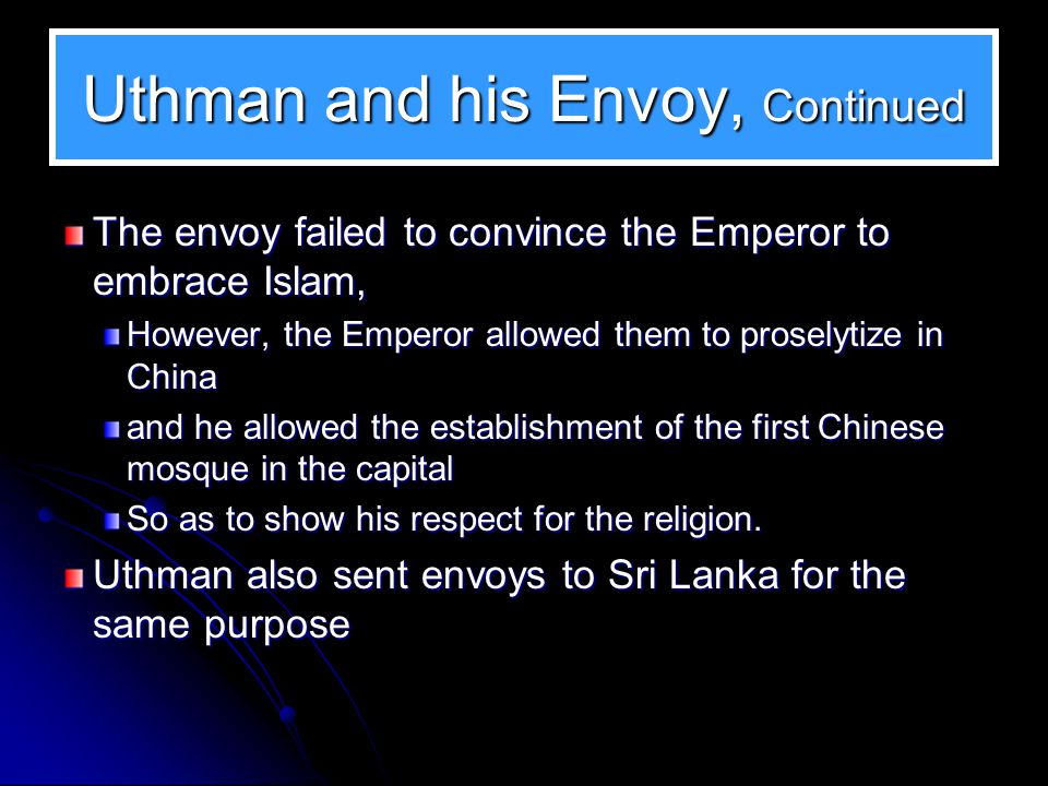 Uthman and his Envoy, Continued