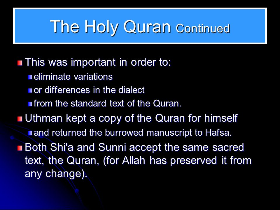 The Holy Quran Continued