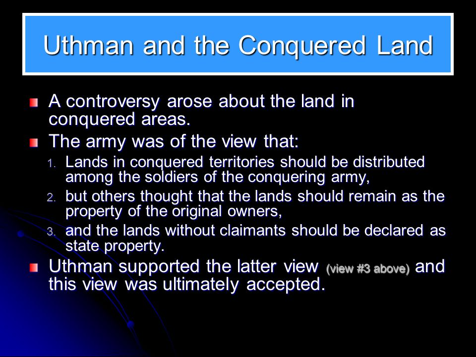Uthman and the Conquered Land