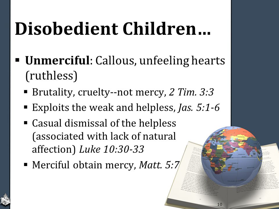 Disobedient Children…