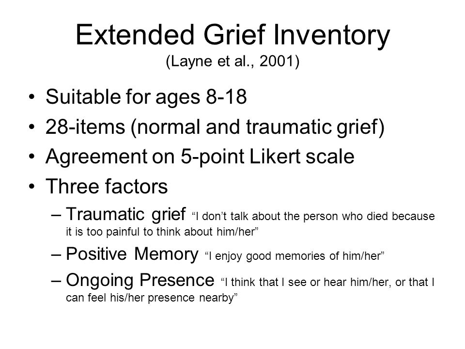 Extended Grief Inventory (Layne et al., 2001)