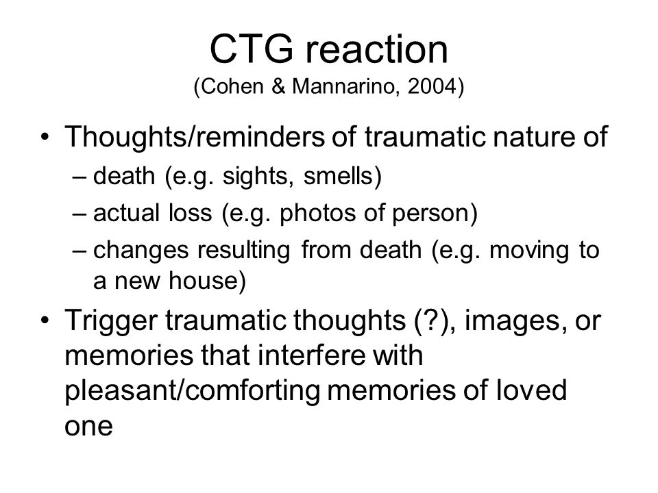 CTG reaction (Cohen & Mannarino, 2004)
