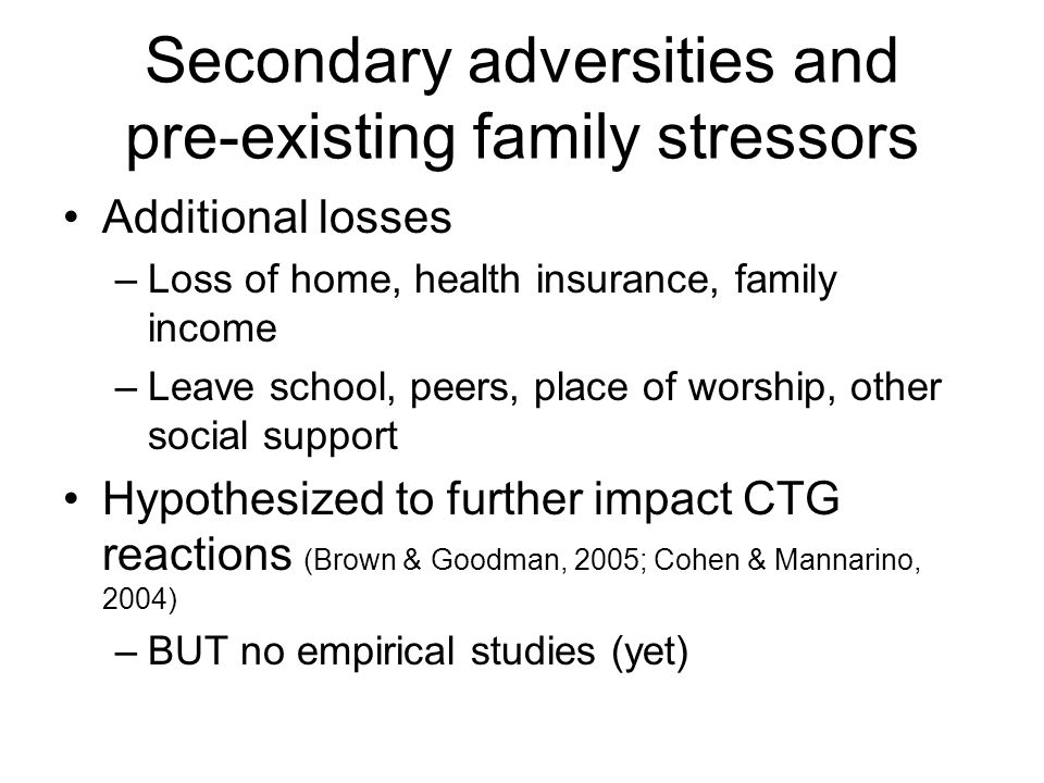 Secondary adversities and pre-existing family stressors