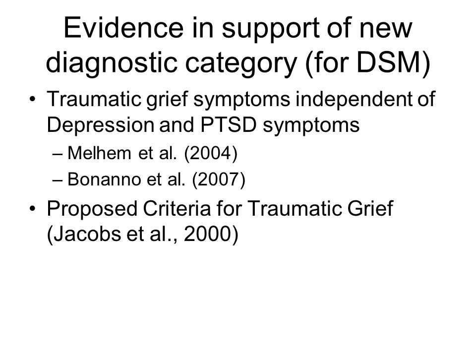 Evidence in support of new diagnostic category (for DSM)