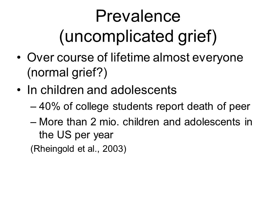 Prevalence (uncomplicated grief)