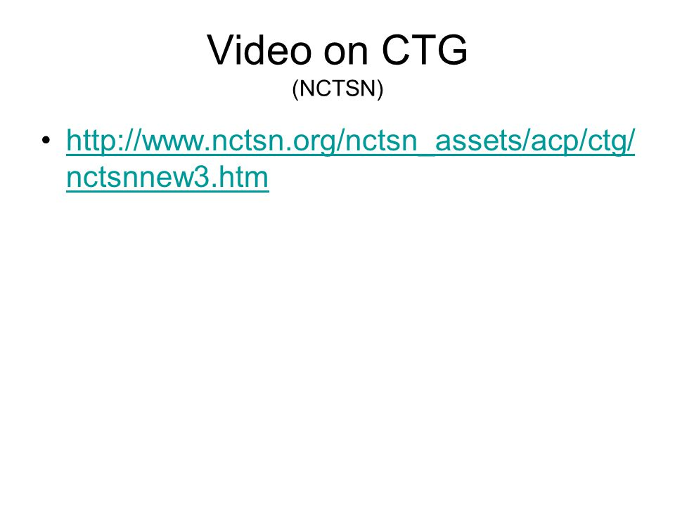 Video on CTG (NCTSN) http://www.nctsn.org/nctsn_assets/acp/ctg/nctsnnew3.htm