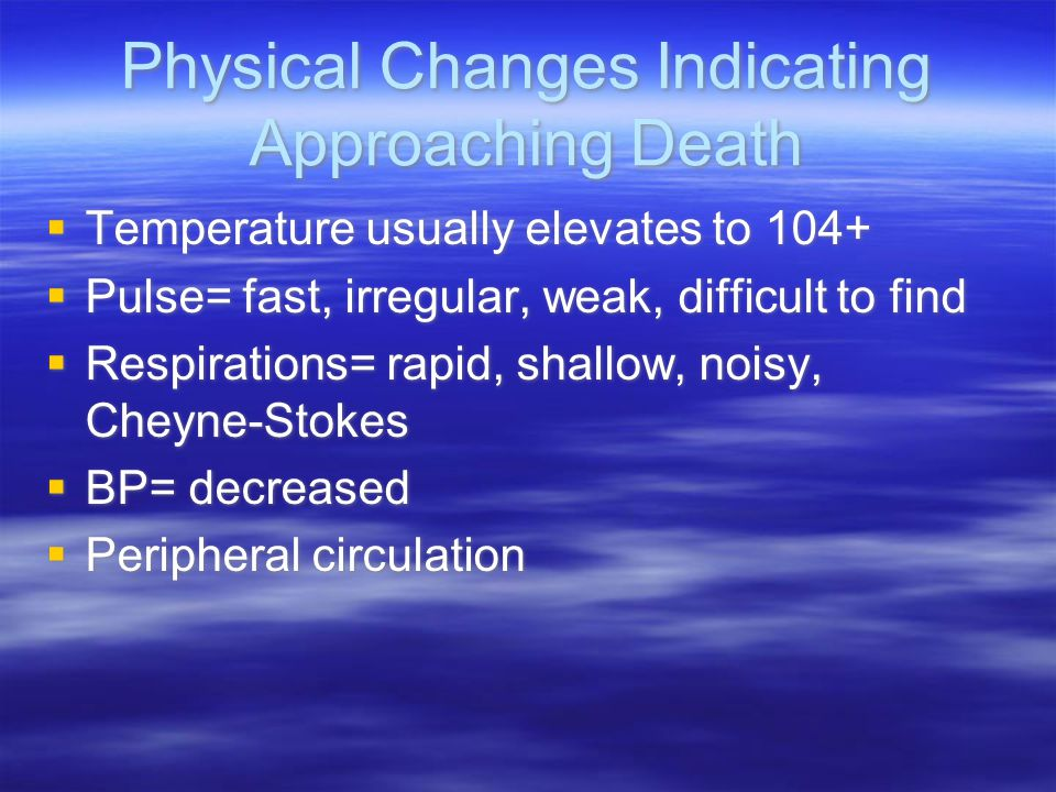 Physical Changes Indicating Approaching Death