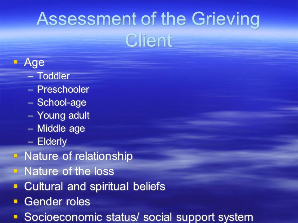 Assessment of the Grieving Client