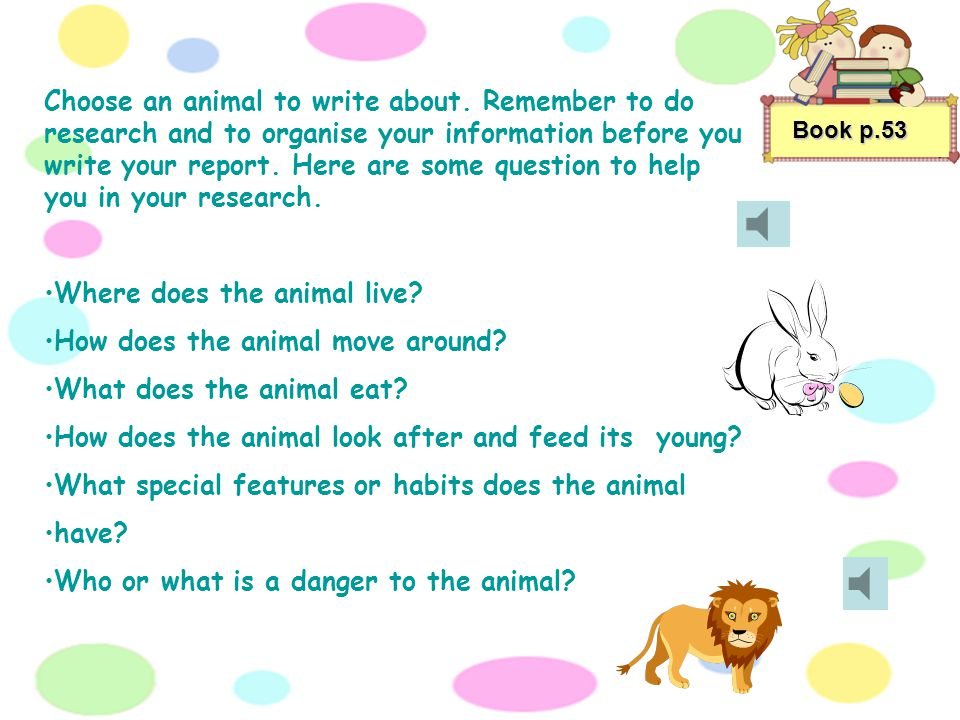Where does the animal live How does the animal move around