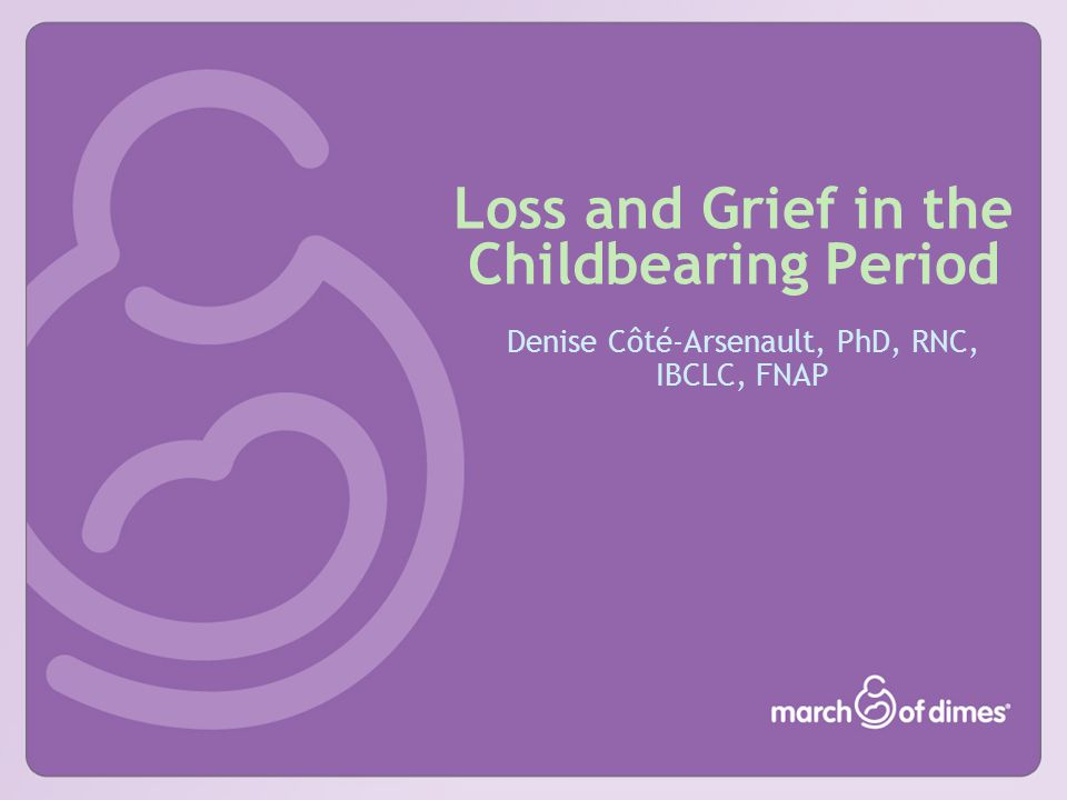 Loss and Grief in the Childbearing Period