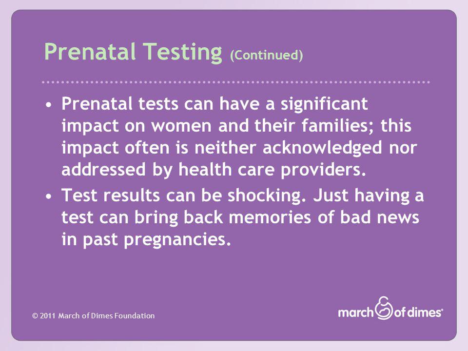 Prenatal Testing (Continued)