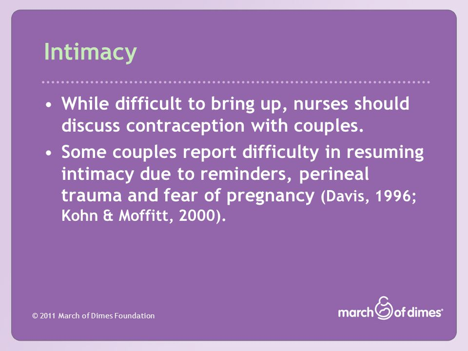 Intimacy While difficult to bring up, nurses should discuss contraception with couples.