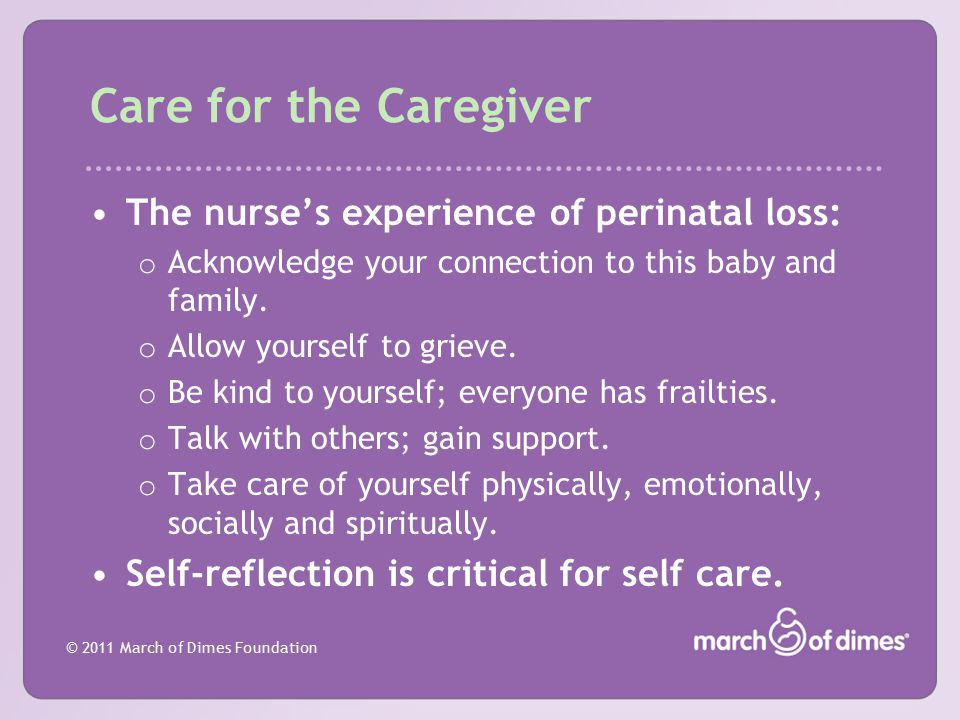 Care for the Caregiver The nurse's experience of perinatal loss: